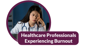 Healthcare Professionals Experiencing Burnout