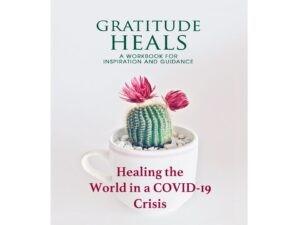 Gratitude Heals in A COVID-19 World